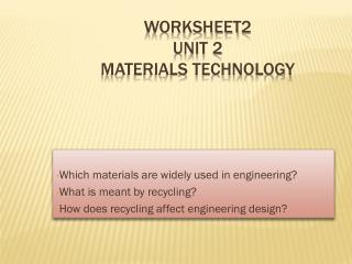 Worksheet2 Unit 2 Materials technology