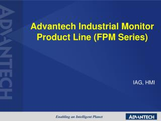 Advantech Industrial Monitor Product Line (FPM Series)