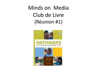 Minds on  Media Club de  Livre ( Réunion  #1)