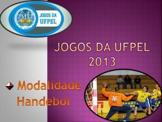 JOGOS DA UFPEL 2013