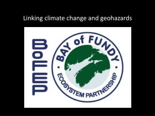 Linking climate change and geohazards
