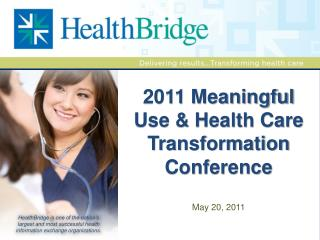 2011 Meaningful Use & Health Care Transformation Conference