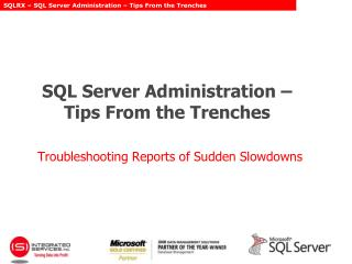 SQL Server Administration – Tips From the Trenches