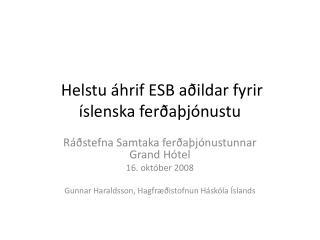 H elstu áhrif ESB aðildar fyrir íslenska ferðaþjónustu