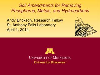 Soil Amendments for Removing Phosphorus, Metals, and Hydrocarbons