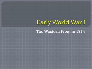 Early World War I