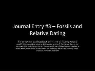 Journal  Entry  #3  – Fossils and Relative Dating