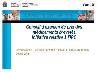 Conseil d'examen du prix des médicaments brevetés Initiative relative à l'IPC