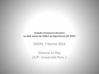 Grandes manœuvres foncières   au Mali autour de l'Office du  Niger circum fin 2012