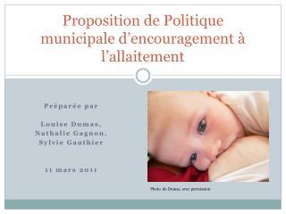 Proposition de Politique municipale d'encouragement à l'allaitement