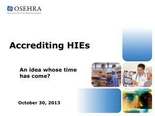 Accrediting HIEs
