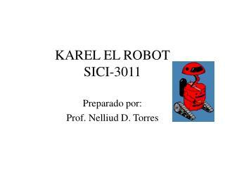 KAREL EL ROBOT SICI-3011
