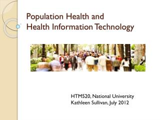 Population Health and  Health Information Technology