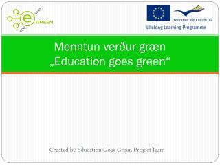 """Menntun verður græn """"Education goes green"""""""