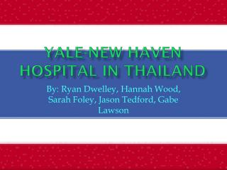 Yale-New Haven Hospital In Thailand