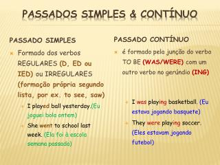 PASSADOS SIMPLES & CONTÍNUO