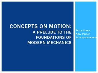 Concepts on motion: A prelude to the foundations of  modern mechanics