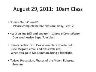 August 29, 2011:  10am Class