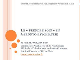Le « prendre soin » en  Géronto -psychiatrie