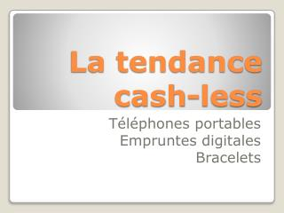La tendance cash- less