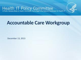 Accountable Care Workgroup
