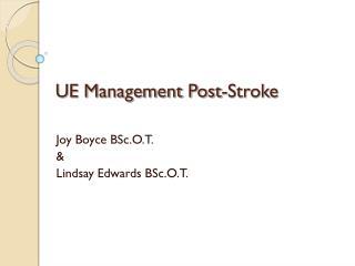 UE Management Post-Stroke