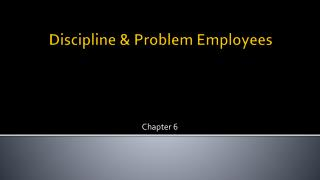 Discipline & Problem Employees