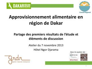 Atelier du 7 novembre 2013 Hôtel  Ngor Djarama