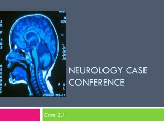 Neurology Case Conference