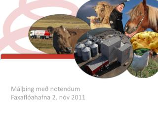 Málþing með notendum  Faxaflóahafna  2.  nóv  2011