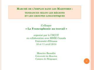 Marché de l'emploi dans les Maritimes : tendances selon les régions et les groupes linguistiques