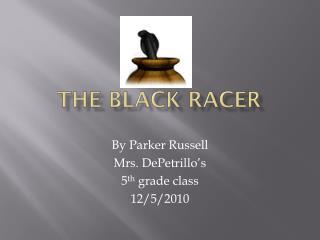 The Black Racer