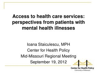 Access to health care services: perspectives from patients with mental health illnesses