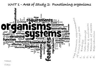 UNIT 1 - Area of Study 2:  Functioning organisms