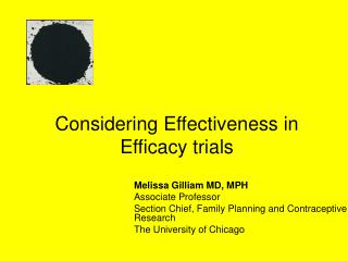 Considering Effectiveness in Efficacy trials