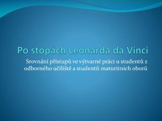 Po stopách Leonarda  da  Vinci