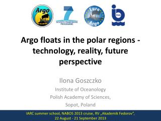 Argo floats in the polar regions - technology, reality, future  perspective
