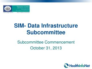 SIM- Data  Infrastructure Subcommittee
