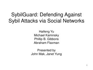 SybilGuard: Defending Against Sybil Attacks via Social Networks