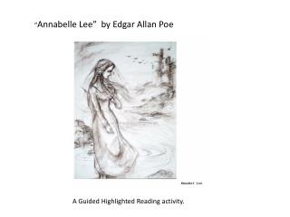 """ Annabelle Lee""  by Edgar Allan Poe"