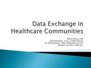 Data Exchange in Healthcare Communities