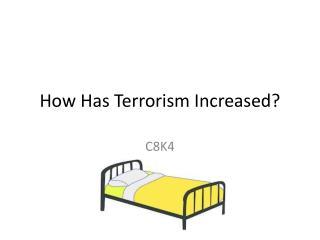How Has Terrorism Increased?