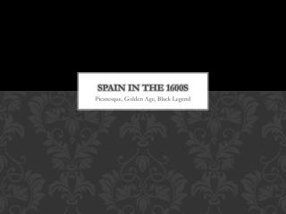 Spain in the 1600s