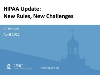 HIPAA Update:  New Rules, New Challenges