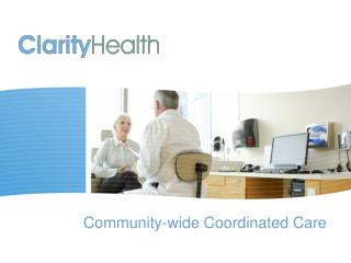 Community-wide Coordinated Care