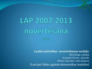 LAP 2007-2013 novērtēšana 2013
