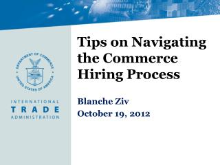 Tips on Navigating the Commerce Hiring Process