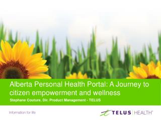 Alberta Personal Health Portal: A Journey to citizen empowerment and wellness