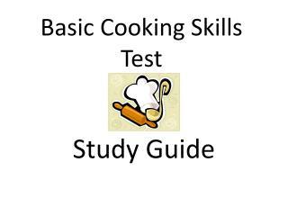 Basic Cooking Skills Test
