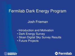 Fermilab  Dark Energy Program